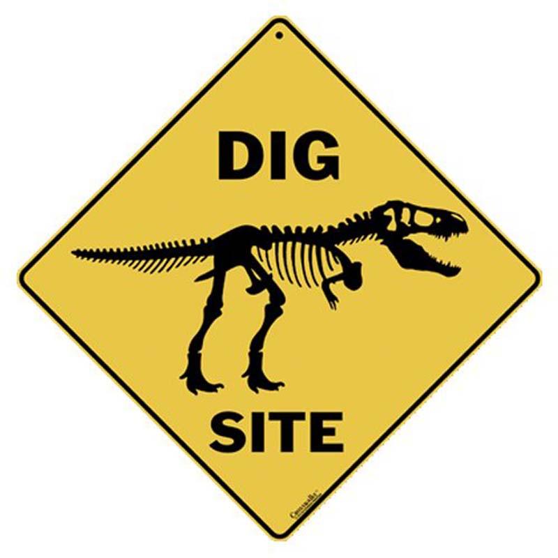 Dig Site - Sign