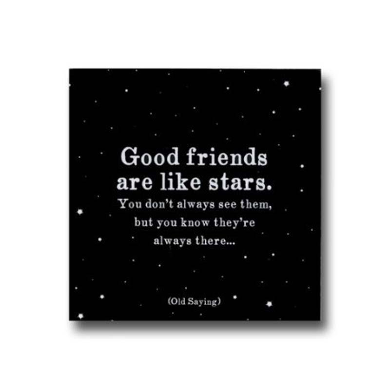 """Quotable Magnet - """"Good Friends"""