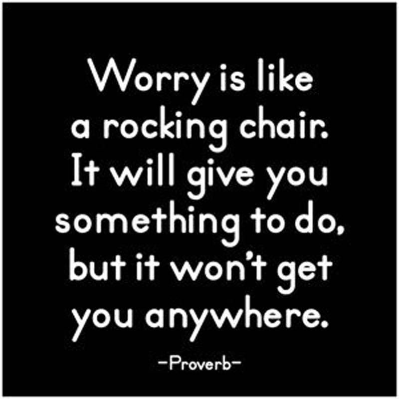 "Quotable Magnet - ""Worry Is Like A Rocking Chair"