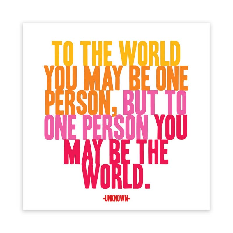 "Quotable Magnet - ""To The World You May Be"