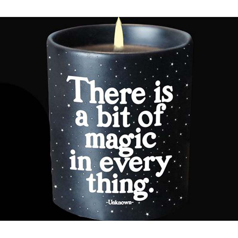 """Quotable Candle - """"There Is A Bit Of Magic In Every Thing"""""""