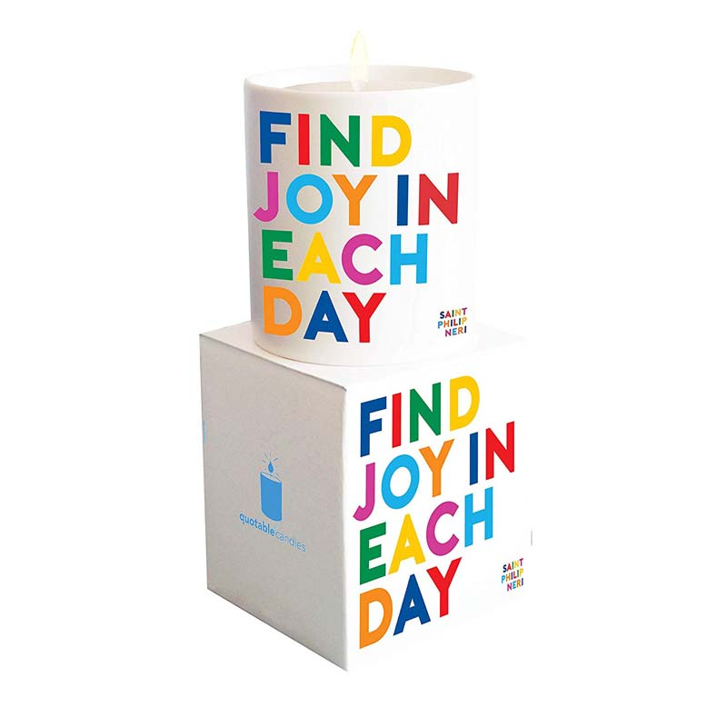 """Quotable Candle - """"Find Joy In Each Day"""""""