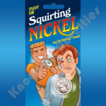 Squirt Nickel