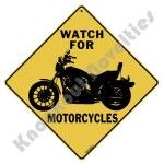 Watch For Motorcycles - Sign