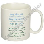 "Quotable Mug - ""May The Sun"