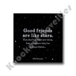 "Quotable Magnet - ""Good Friends"