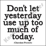 "Quotable Magnet - ""Don'T Let Yesterday"
