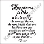 "Quotable Magnet - ""Happiness Is Like A Butterfly"