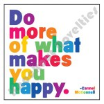 "Quotable Magnet - ""Do More Of What"