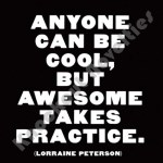 "Quotable Magnet - ""Anyone Can Be Cool"