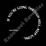 "Quotable Magnet - ""If You'Re Going Through"