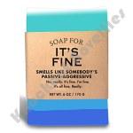 It's Fine Soap
