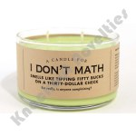 I Don't Math Candle