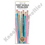 First World Problems - Pencils